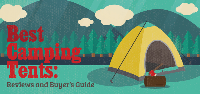 Best Camping Tents: Reviews and Buyer's Guide